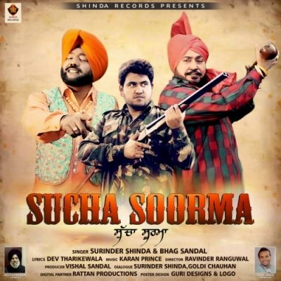 Sucha Soorma Is The Single Track By Singer Surinder Shinda-Bhag Sandal only at Mp3mad.com