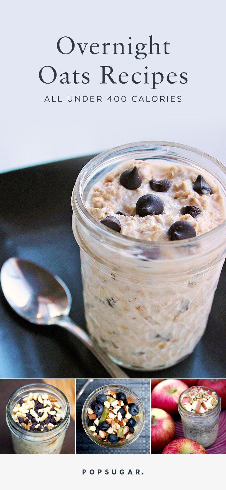 There are so many different flavor combinations when it comes to crafting your jar of overnight oats. Bonus — these recipes are all under 400 calories.