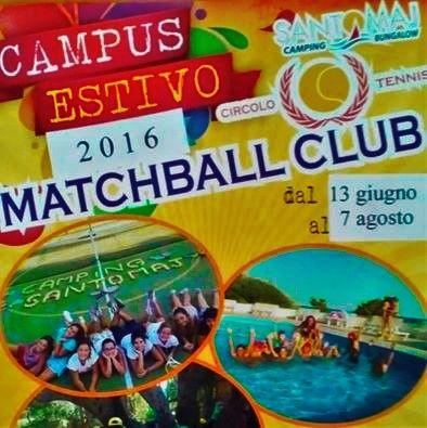 Il Camping Santomaj è lieto di annunciare che il Circolo Tennis C T Matchball Club accoglierà, presso la nostra struttura in Viale delle Margherite snc (Leporano,TA), il CAMPUS ESTIVO 2016 per bambini e ragazzi dai 5 ai 14 anni! Sono aperte le iscrizioni... - Attività ludico - ricreative  - Sport ⚽ - Corsi di spagnolo  (tenuti da istruttori federali!) - Corsi di tennis  (tenuti da istruttori federali!) - ...e altro ancora!   Per ulteriori informazioni: Tel: 3669918158