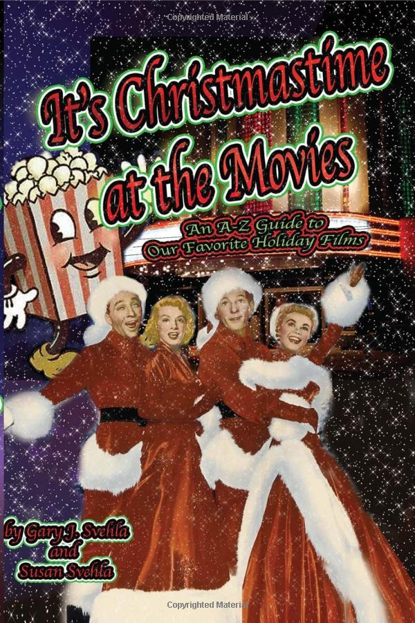 It's Christmas Time at the Movies : Gary J. Svehla, Susan Svehla: Books