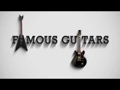 Famous Guitars - A series of Guitar Legends.