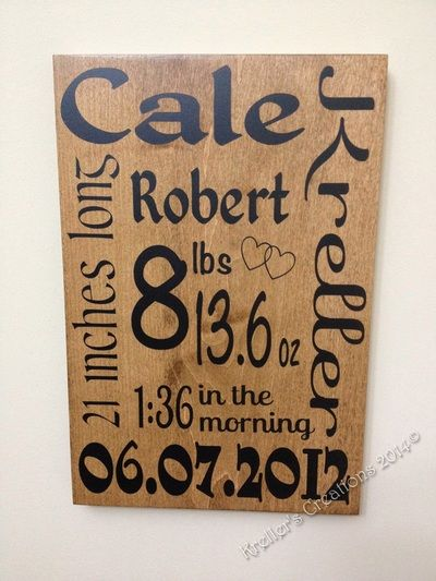 Vinyl Sign - Baby Stats - Maple Veneer stained Early American.  From from Kreller's Creations (www.facebook.com/krellerscreations)  #craftyab