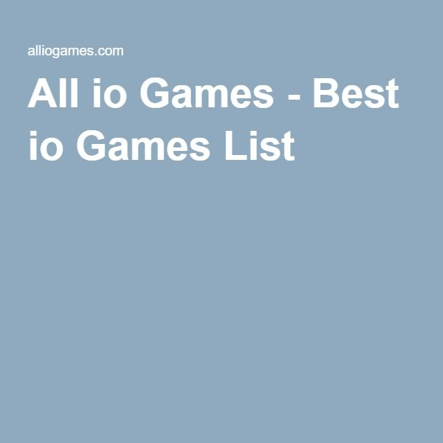 All io Games - Best io Games List #iogames #games #alliogames http://alliogames.com/