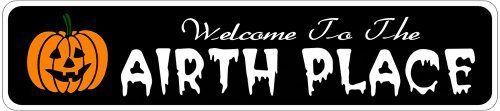 AIRTH PLACE Lastname Halloween Sign - Welcome to Scary Decor, Autumn, Aluminum - 4 x 18 Inches by The Lizton Sign Shop. $12.99. Predrillied for Hanging. 4 x 18 Inches. Rounded Corners. Great Gift Idea. Aluminum Brand New Sign. AIRTH PLACE Lastname Halloween Sign - Welcome to Scary Decor, Autumn, Aluminum 4 x 18 Inches - Aluminum personalized brand new sign for your Autumn and Halloween Decor. Made of aluminum and high quality lettering and graphics. Made to last f...