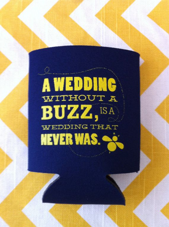 Wedding Without A Buzz Is That Never Was Can Coolers Beer Coolies Cooler 50 Qty