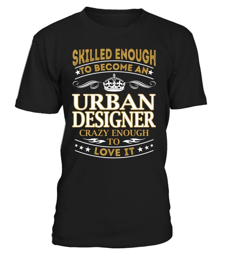 Urban Designer - Skilled Enough To Become #UrbanDesigner