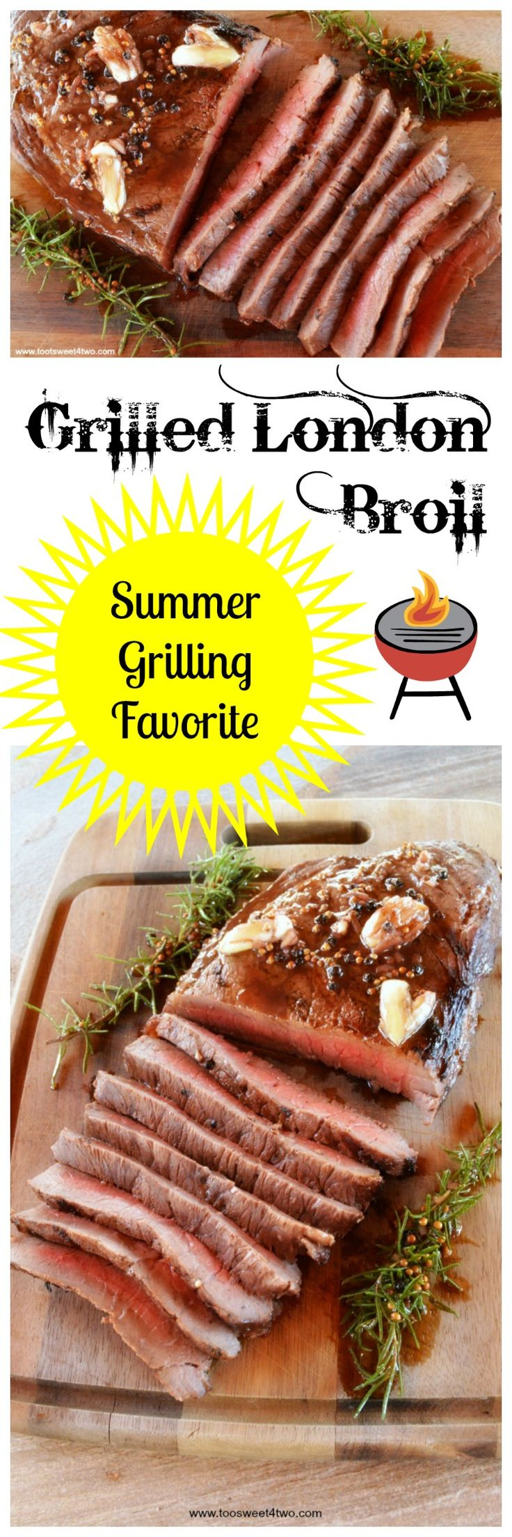 Toot Sweet 4 Two: Grilled London Broil … any time of year!