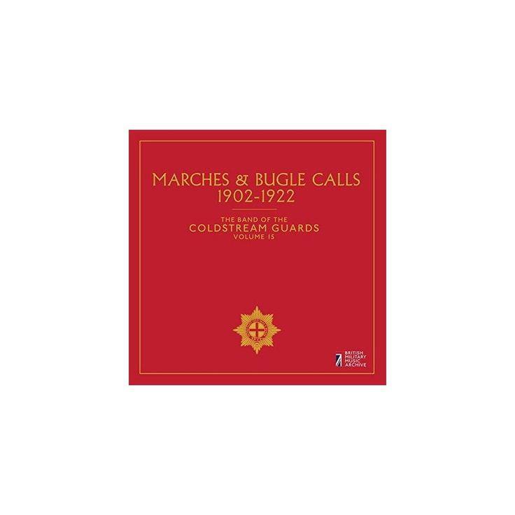 Anonymous & Band of the Coldstream Guards - Band of Coldstream Guards 15: Marches & Bugle (CD)