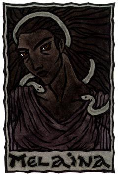 """Melaina (""""The Black One"""") is the under-earth or chthonic aspect of the Greek Great Goddess, said to bring nightmares. Different goddesses are called by Her name."""