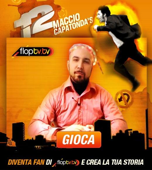 http://www.facebook.com/floptv.tv?sk=app_111696125616564    Maccio Capatonda's 12