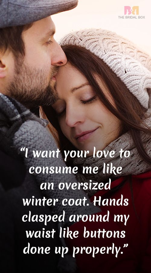 If one of the reasons why you love winter is because you love 'winter' then I'm sure you will love what we have lined up. Here are 15 winter love quotes that are bound to make you think.