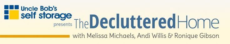 The Decluttered Home Blog | Uncle Bob's Self Storage I want to do this in new house