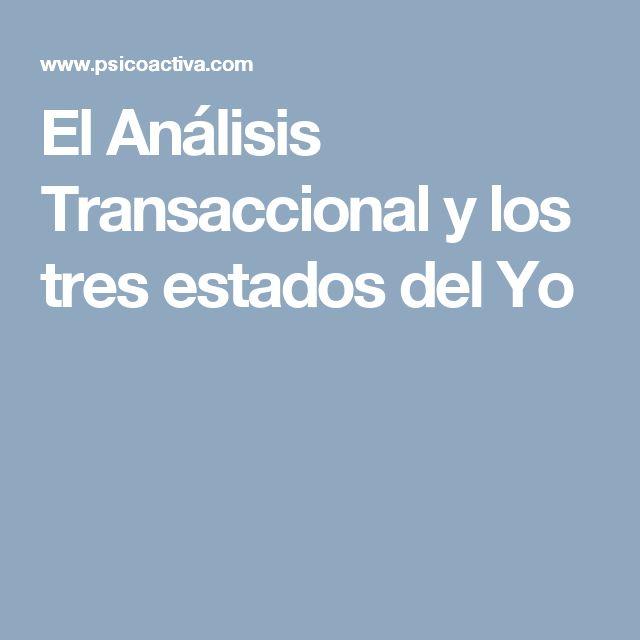 El Análisis Transaccional y los tres estados del Yo