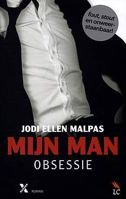 Mijn man obsessie - Jodi Ellen Malpas (5 hartjes)