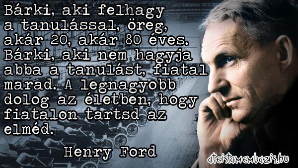 Henry Ford idézete az életen át tartó tanulásról. A kép forrása: Magyar Ateista Mémbázis