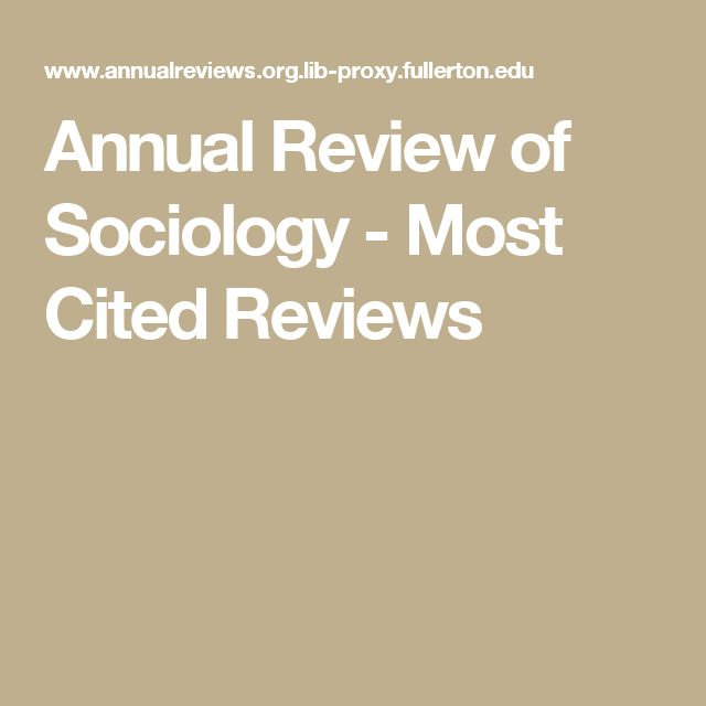 Annual Review of Sociology - Most Cited Reviews