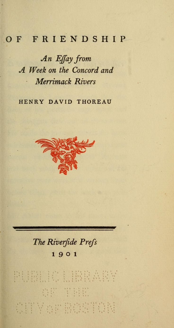 best henry david thoreau images henry david of friendship an essay from a week on the concord and the merrimack rivers by henry