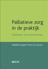 Palliatieve zorg in de praktijk : zakboekje voor hulpverleners -  Palliatief Support Team Uz Leuven -  plaats 603.2 # Stervensbegeleiding