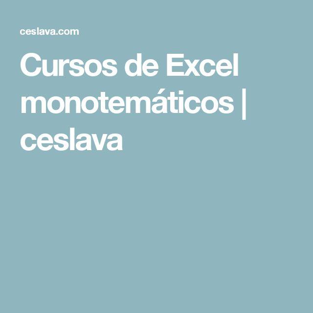 Cursos de Excel monotemáticos | ceslava