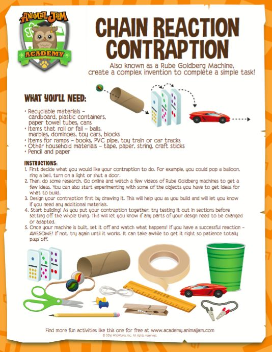 Make a cool Chain Reaction Contraption, or Rube Goldberg machine with this FREE download from Animal Jam! Have fun discovering science and don't forget to #playwild!