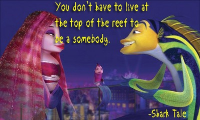 Shark Tale Quote