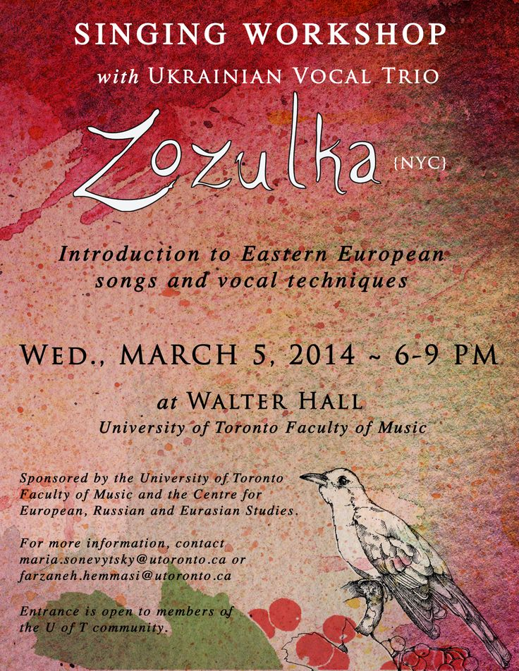 Singing workshop with Ukrainian Vocal Trio Zozulka | Wednesday, March 5, 2014 (6:00 - 9:00 PM) | Walter Hall (University of Toronto Faculty of Music) | Website: http://zozulkatrio.wordpress.com | For more information contact Maria Sonevytsky at maria.sonevytsky@utoronto.ca