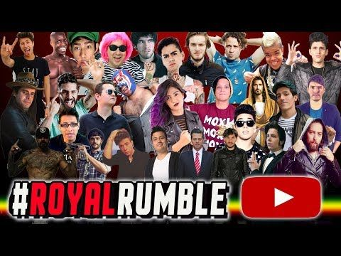 Royal Rumble YouTubero IV - Luisito Rey ♛ - YouTube