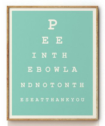 bathroom eye chart... lol.
