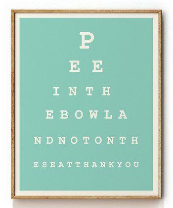 Bathroom Eye Chart... Lol.