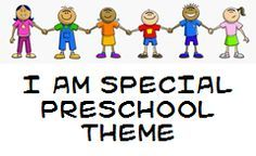 I Am Special Preschool Theme:    It is important for young children to feel good about themselves. It is never too early to teach the power of a positive attitude and the importance of having self confidence. These activities will help develop positive self-esteem in preschoolers.