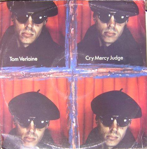 "Tom Verlaine - Flash Light - LP - Fontana - 1987 / Tom Verlaine - Cry Mercy Judge - 12""/7"" - Phonogram - 1987 / Tom Verlaine - A Town Called Walker - 12""/7"" - Phonogram - 1987"