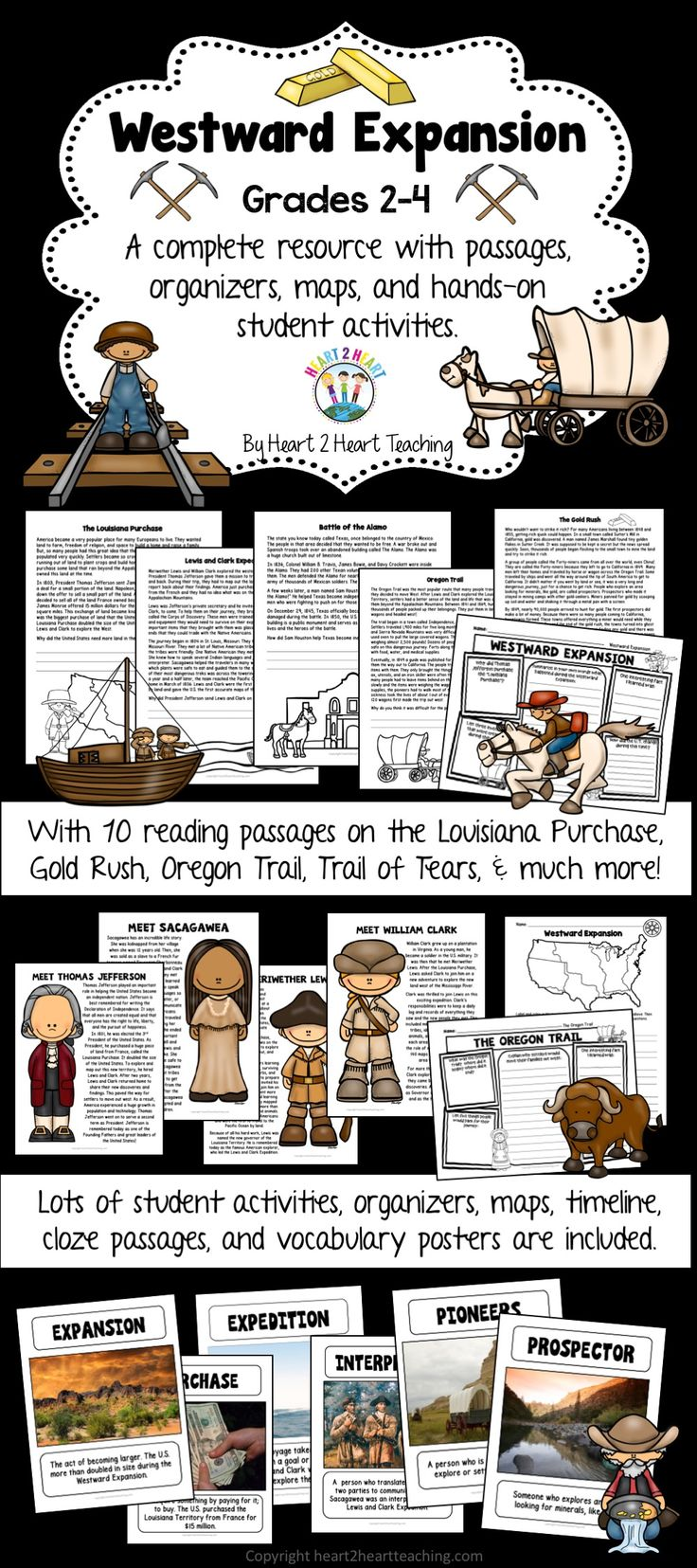 Your students will love learning about the Westward Expansion with this creative activity pack with information about: *The Westward Expansion *The Louisiana Purchase *The Alamo *The Pony Express *The Oregon Trail *The Gold Rush *Westward Expansion and the Native Americans (Trail of Tears) *Lewis and Clark Expedition