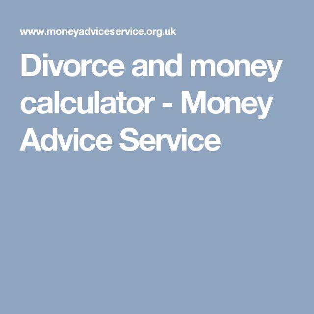 Divorce and money calculator - Money Advice Service