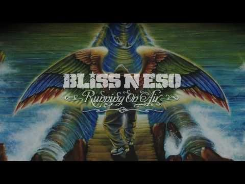 Bliss n Eso - Art House Audio (Running On Air)