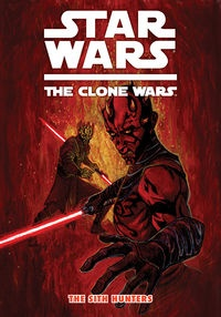 "Star Wars, The Clone Wars ""The Sith Hunters"""