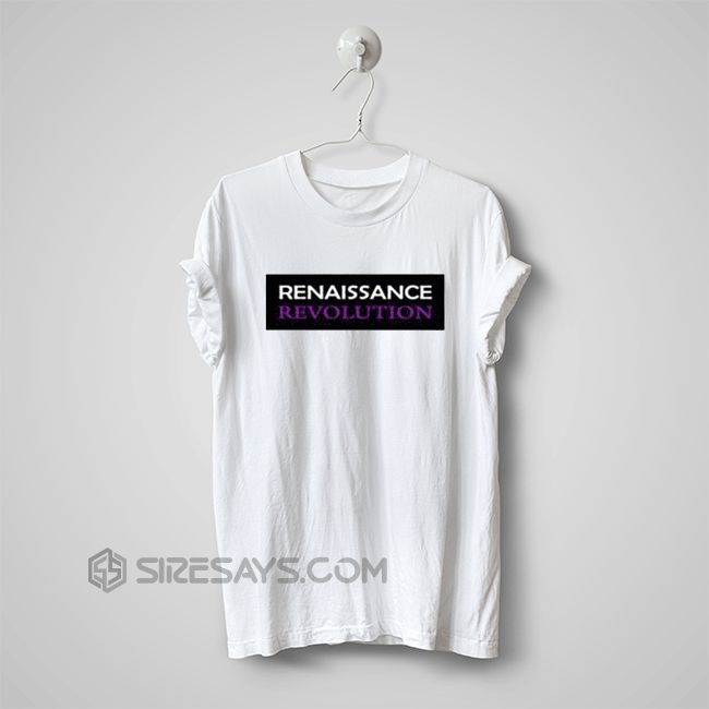 Like and Share if you want this  Renaissance Revolution t shirt printing, t shirt, custom t shirts     Buy one here---> https://siresays.com/Customize-Phone-Cases/renaissance-revolution-t-shirt-printing-t-shirt-custom-t-shirts/