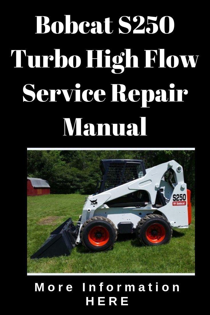 Bobcat S250 Turbo High Flow Service Repair Manual Repair Manuals Hydraulic Systems Preventive Maintenance