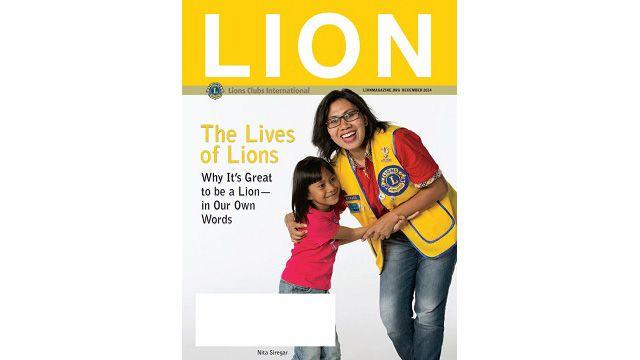 Read the December LION Magazine - http://lionsclubs.org/blog/2014/12/04/read-the-december-lion-magazine-3/