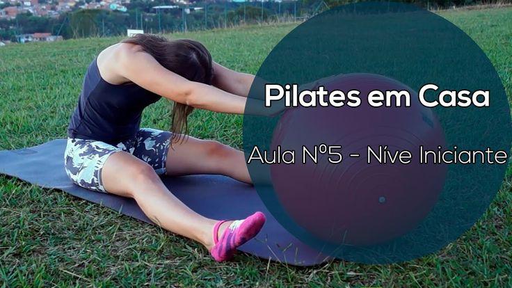 Pilates em Casa - Aula Nº5 - NÍVEL INICIANTE