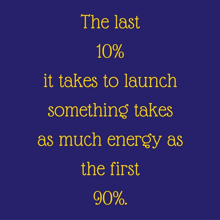 The last 10% it takes to launch something takes as much energy as the first 90%. ‪#‎QuotesYouLove‬ ‪#‎QuoteOfTheDay‬ ‪#‎Entrepreneurship‬ ‪#‎QuotesOnEntrepreneurship‬ ‪#‎EntrepreneurQuotes‬  Visit our website for text status wallpapers.  www.quotesulove.com