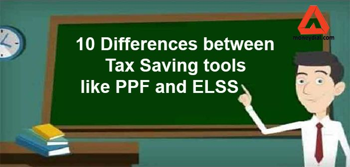 PPF stands for public provident fund and ELSS stands for equity linked saving scheme. Both PPF and ELSS are tax saving investment tools.
