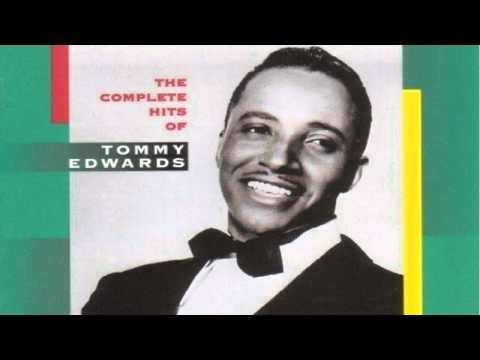 ▶ Tommy Edwards - I Really Don't Want To Know - YouTube