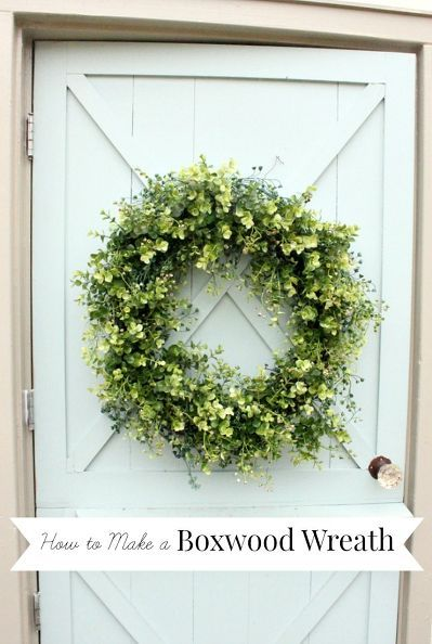 "Front Porch DIY: This looks do-able - Great instructions using 18"" Grapevine Wreath & 3 bunches of Greenery from HL - How to Make a Boxwood Wreath #OurdoorDecor #Wreath #1712"
