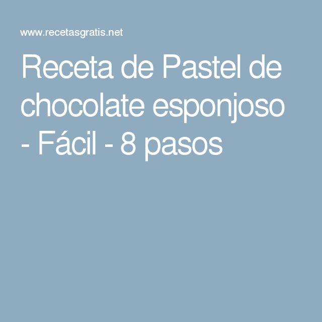 Receta de Pastel de chocolate esponjoso - Fácil - 8 pasos