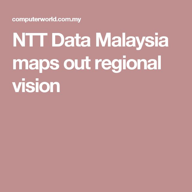 NTT Data Malaysia maps out regional vision