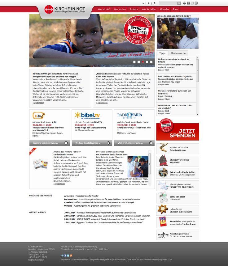 www.kircheinnot.at  Konzept und Design: http://www.fcseegrafix.at/ (Bernhard Fichtenbauer) Content Management System: http://www.opage.at/ (oPage) Programmierung: http://edv.dorn.cc (DORN edv Dienstleistungen)  HTML5, Newsletter, Youtube Video Suche, Projekt-Datenbank, TV Programm, Spendenformular mit MPay24, Onlineshop