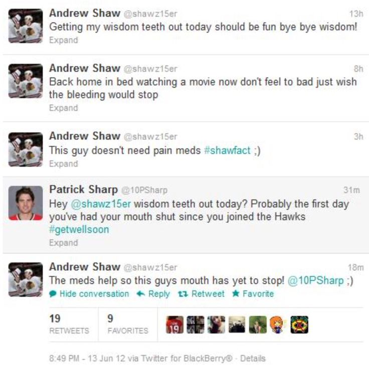 Chicago Blackhawks Andrew Shaw gets his wisdom teeth taken out and veteran teammate Patrick Sharp cleverly responds, but you're out of luck, Sharpy; Shaw's mouth doesn't stop, wisdom teeth removal or not. Chatterbox. NHL. Hockey. Dentist. Meds. Get well soon!  Twitter.