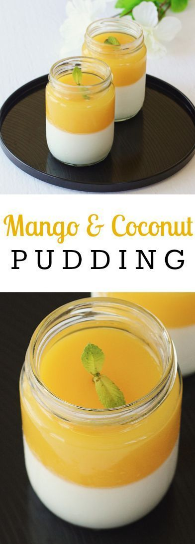 A delicious and refreshing Mango & Coconut Pudding! Perfect balance between the rich, creamy coconut and fruity, light mangoes. Great tropical flavours!