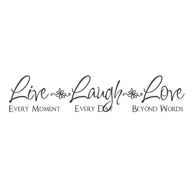 "wall quotes wall decals - ""Live Every Moment. Laugh Every Day. Love Beyond Words."""