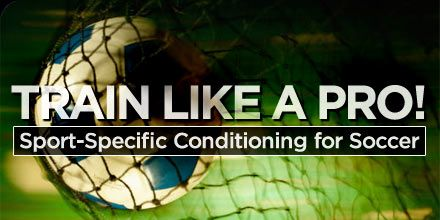 Bodybuilding.com - Sport-Specific Conditioning For Soccer: Train Like A Pro!